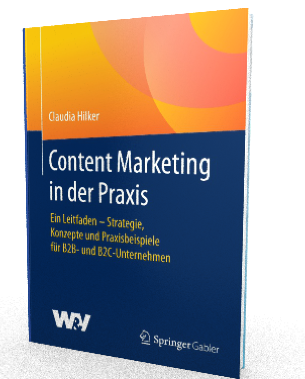 Claudia Hilker_Content Marketing in der Praxis